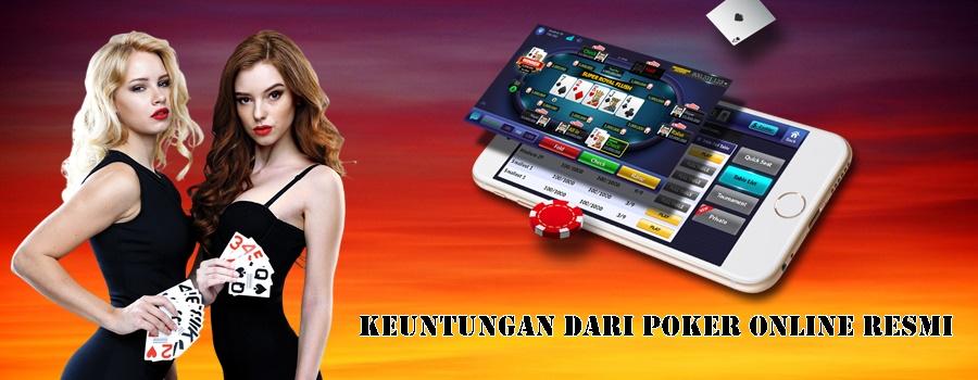 Keuntungan Dari Poker Online Resmi